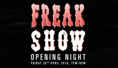 Come and see the Freak Show!