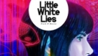 Little White Lies magazine cover. Non-commissioned