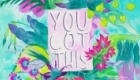 Tropically colourful motivational quote.