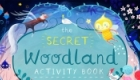 The Secret Woodland. Written and illustrated by Mia Underwood Published by GMC; Button Books. November